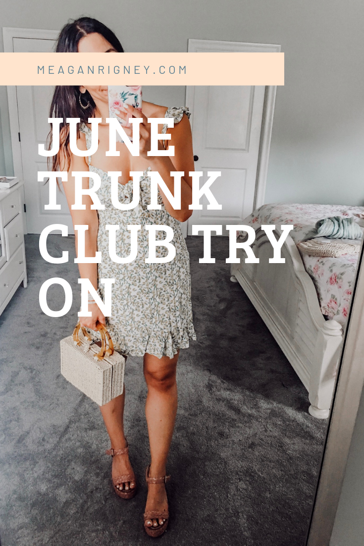 June Trunk Club Try on!