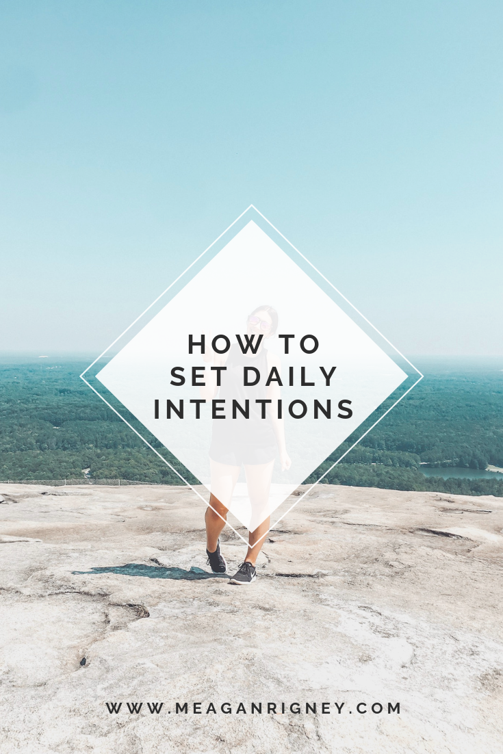 How I Set My Daily Intentions